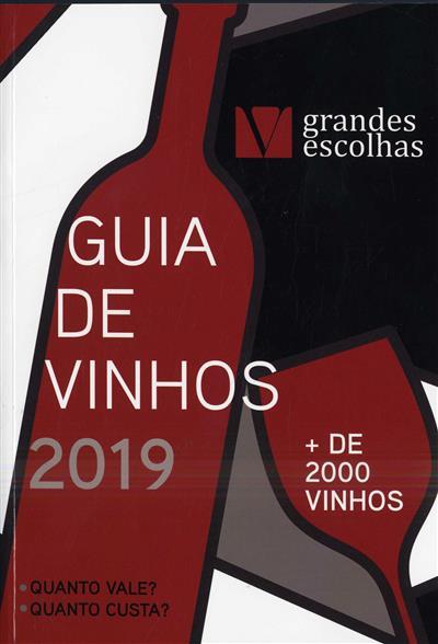Guia de vinhos, grandes escolhas (propr. e ed.  Reserva Especial)
