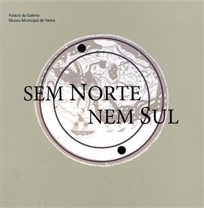 Sem norte, nem sul (coord. Ana Sofia Miguens)