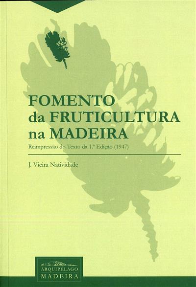 Fomento da fruticultura na Madeira (J. Vieira Natividade)