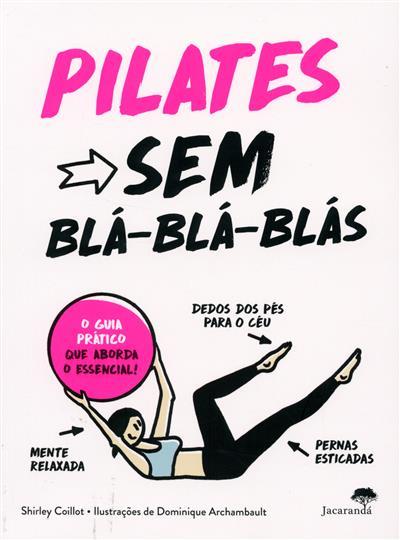 Pilates sem blá-blá-blás (texto Shirley Coillot)