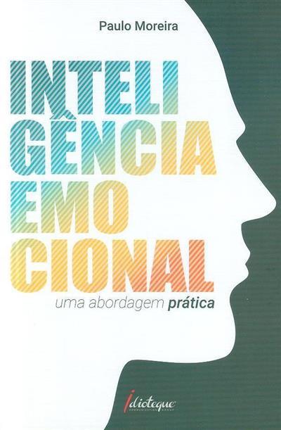 Inteligência emocional (Paulo Moreira)
