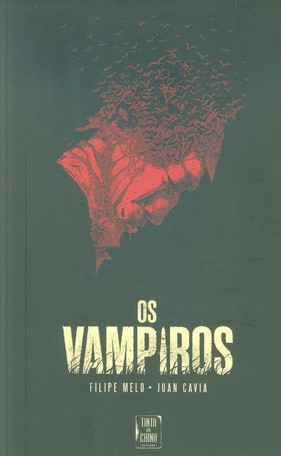Os vampiros (Filipe Melo)