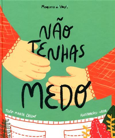 Não tenhas medo (Marta Coelho)