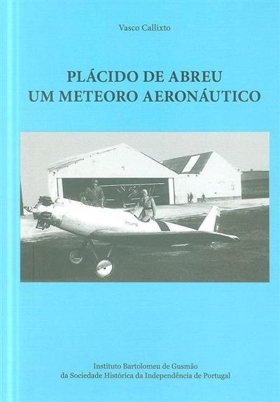 Plácido de Abreu (Vasco Callixto)