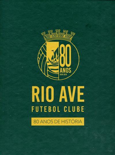Rio Ave Futebol Clube (coord. e redação Márcia Vara, André Veloso)