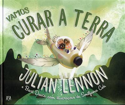 Vamos curar a Terra (Julian Lennon, Bart Davis)