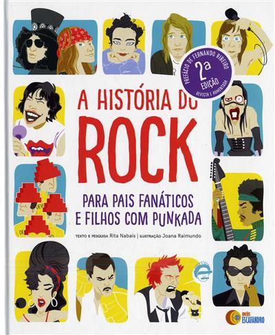 A história do Rock para pais fanáticos e filhos com punkada (pesquisa e texto Rita Nabais)