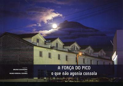 A força do Pico  (fot. Bruno Saavedra)