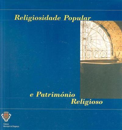 Religiosidade popular e património religioso (coord. Isabel Lopes)