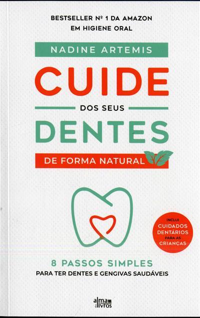 Cuide dos seus dentes de forma natural (Nadine Artemis)