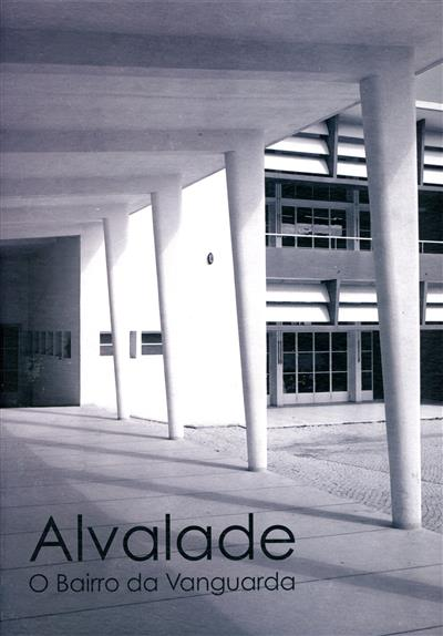 Alvalade, o bairro da vanguarda (Junta de Freguesia de Alvalade)