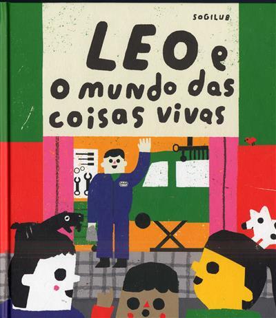 Leo e o mundo das coisas vivas (il. Yara Kono)