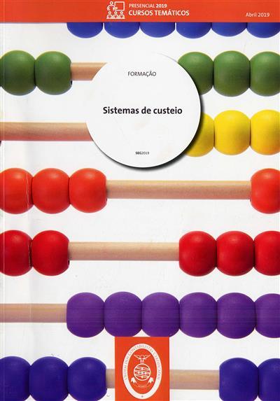 Sistemas de custeio (Graça Maciel, João Oliveira, João Ribeiro)