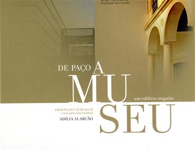 De paço a museu (Adília Alarcão)