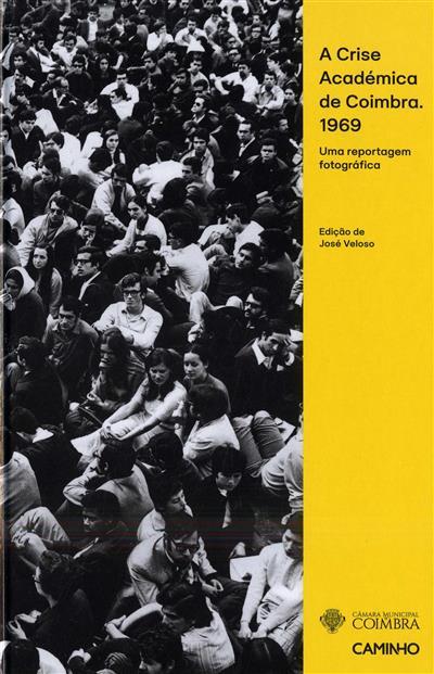 A crise Académica de Coimbra (ed. José Veloso)