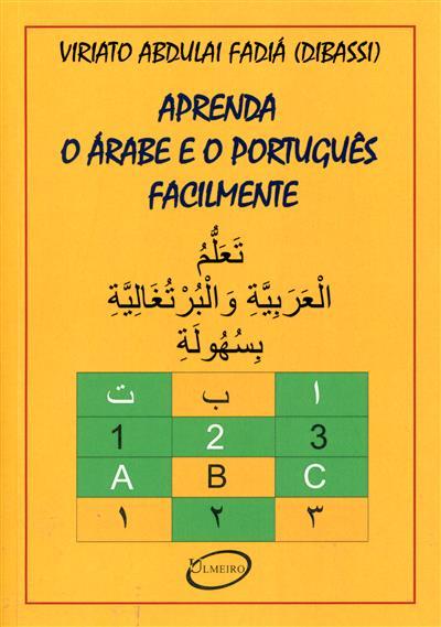 Aprenda o árabe e o português facilmente (Viriato Abdulai Fadiá Ben Al-Hassan Dibassi Fadiga, Abdel Jabbar Karib Ben Mohamed)