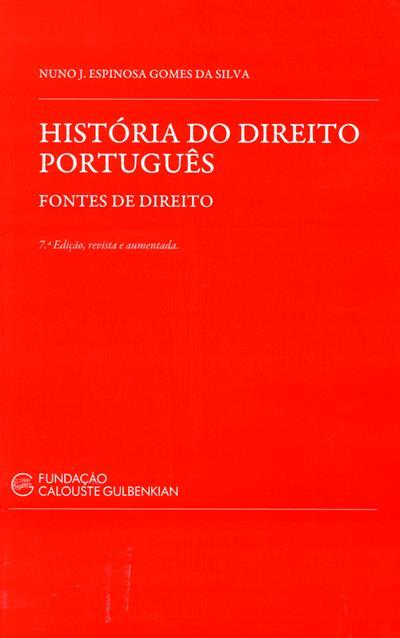 História do direito português (Nuno J. Espinosa Gomes da Silva)