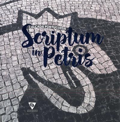 Calçada portuguesa - scriptum in petris (Ernesto Matos)