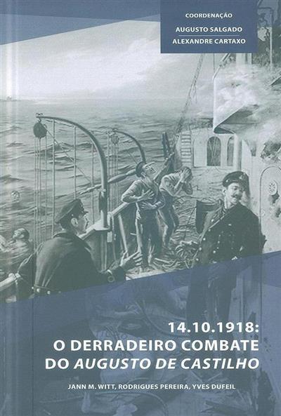 A Marinha Portuguesa na Grande Guerra (Jann M. Witt, Rodrigues Pereira, Yves Dufeil)