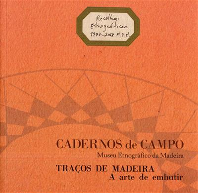 Traços de madeira (Museu Etnográfico da Madeira)
