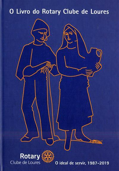 O livro do Rotary Clube de Loures (investig. Ana Paula de Sousa Assunção)
