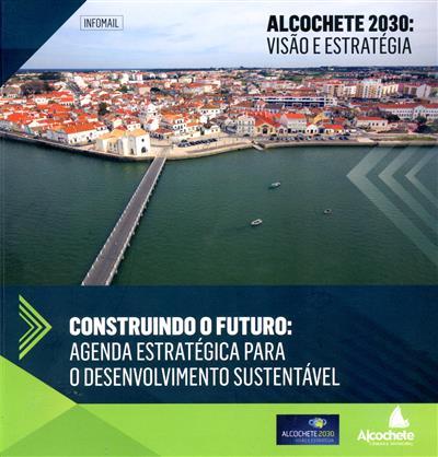 Alcochete 2030 (dir. Luís Miguel Carraça Franco)