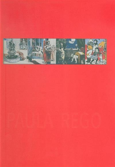 Paula Rego, 1982-2006 (textos Eduardo Vítor Rodrigues... [et al.])