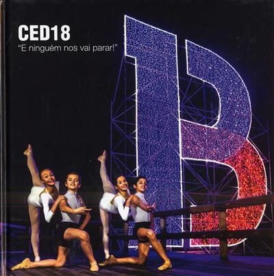 """CED 18 - """"E ninguém nos vai parar"""" (org. Câmara Municipal de Braga)"""