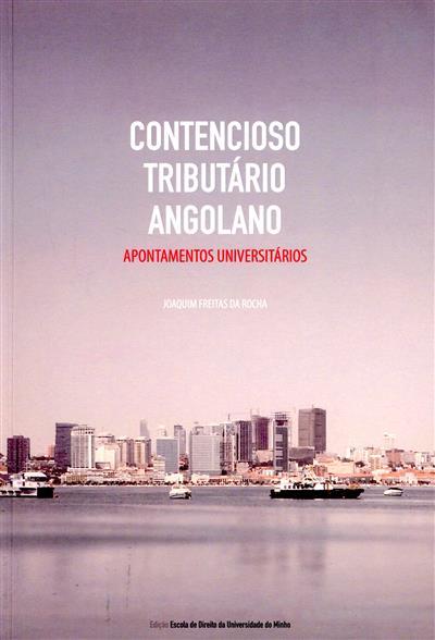 Contencioso tributário angolano (Joaquim Freitas da Rocha)