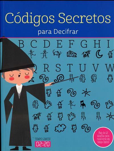 Códigos secretos para decifrar (Moira Butterfield)