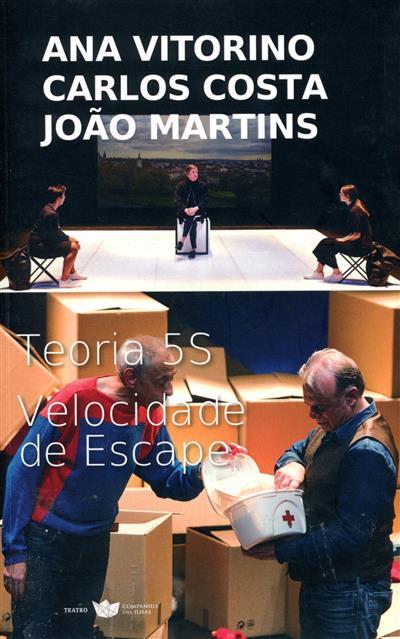 Teoria 5S ; (Ana Vitorino, Carlos Costa, João Martins)