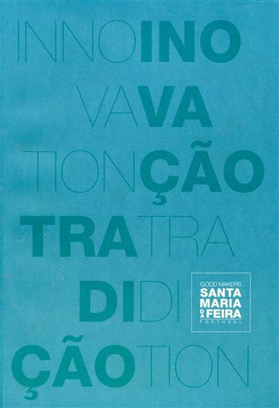 Good markers Santa Maria da Feira fazemos bem portugal (coord. Gilda Sá)
