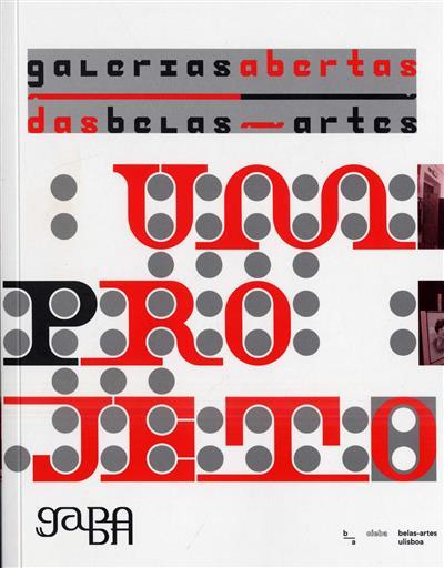 Galerias abertas das Belas Artes (org. Ilídio Salteiro)