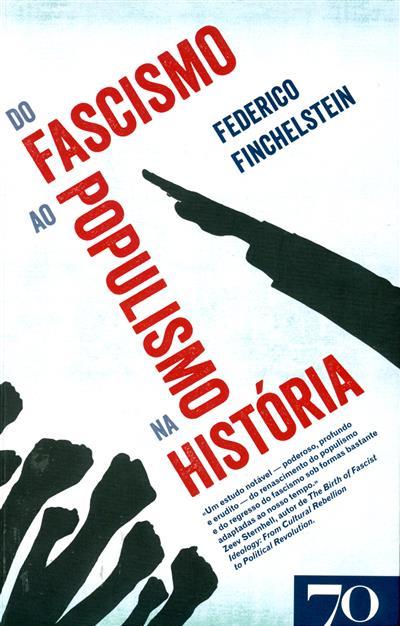 Do fascismo ao populismo na história (Federico Finchelstein)