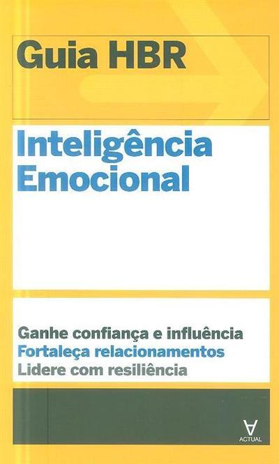 Inteligência emocional (autures Annie McKee... [et al.])