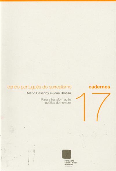 Para a transformação poética do homem (Mário Cesariny, Joan Brossa)