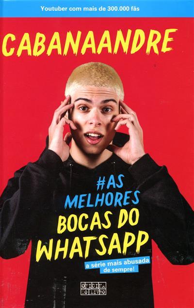 As melhores bocas do WhatsApp (CABANAANDRE)