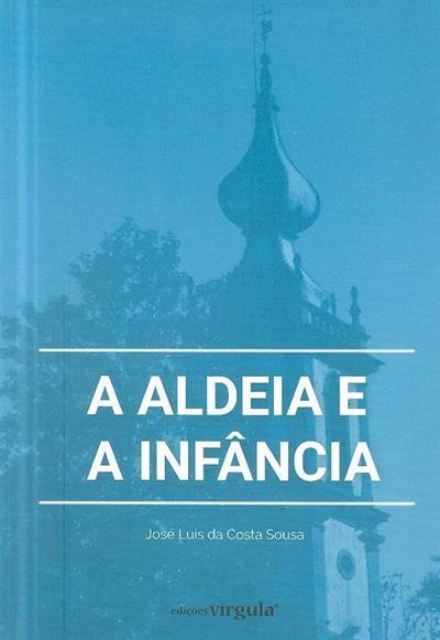 A aldeia e a infância (José Luís da Costa Sousa)