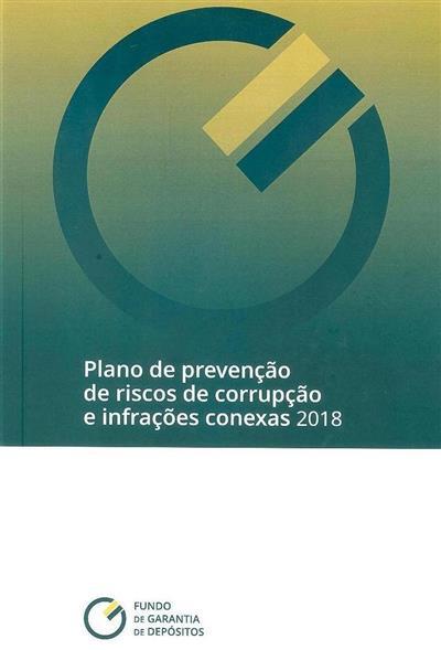 Plano de prevenção de riscos de corrupção e infrações conexas (Fundo de Garantia de Depósitos)