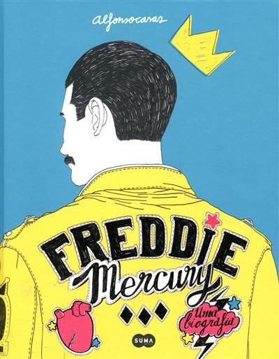 Freddie Mercury, uma biografia (Alfonso Casas)