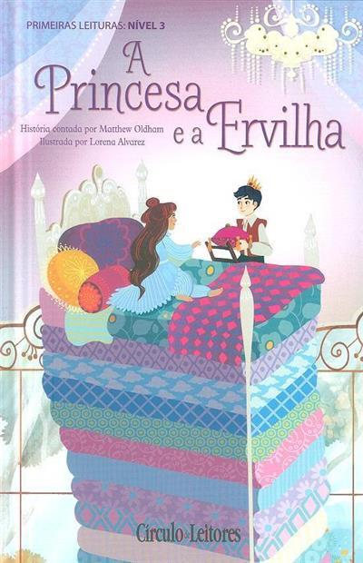 A princesa e a ervilha (Matthew Oldham)