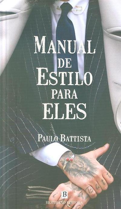 Manual de estilo para eles (Paulo Battista)