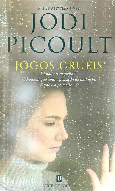 Jogos cruéis (Jodi Picoult)