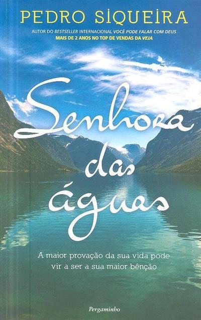 Senhora das águas (Pedro Siqueira)