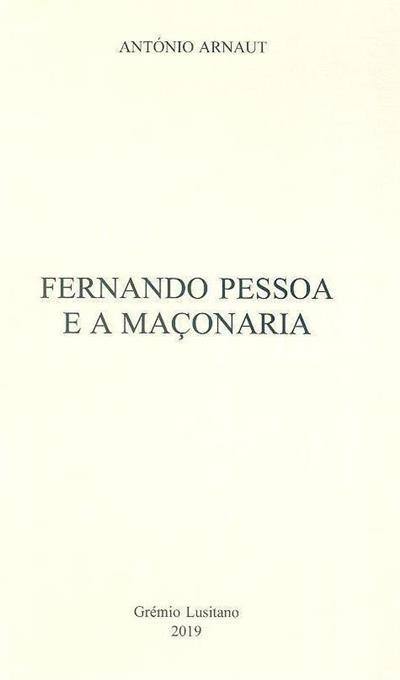 Fernando Pessoa e a maçonaria (António Arnaut)