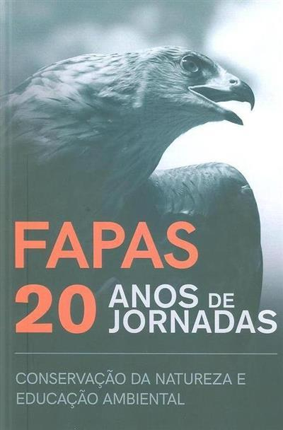 FAPAS, 20 anos de jornadas (textos Lucília Guedes, Paulo Santos)