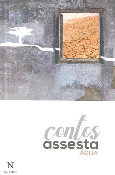 Contos Assesta - água (Dora Nunes Gago... [et al.])