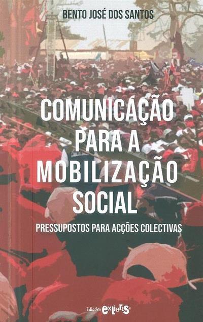 Comunicação para a mobilização social (Bento José dos Santos)