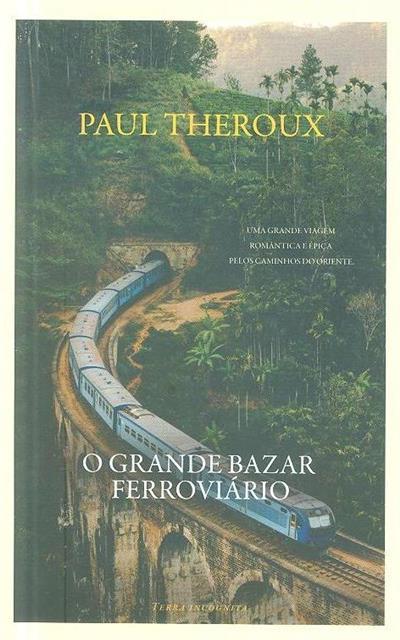 O grande bazar ferroviário (Paul Theroux)
