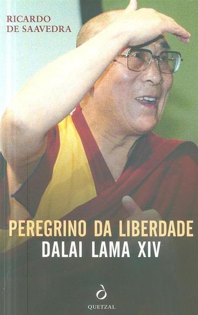 Peregrino da liberdade (Ricardo de Saavedra)